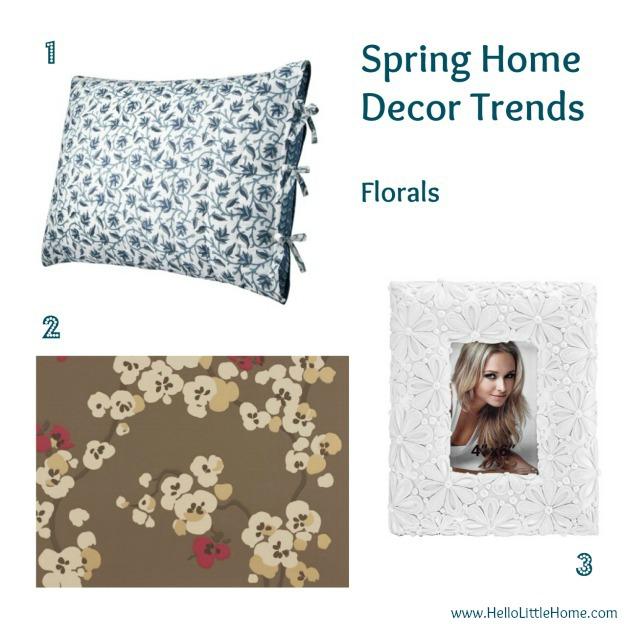 Spring home decor trends: florals - www.HelloLittleHome.com
