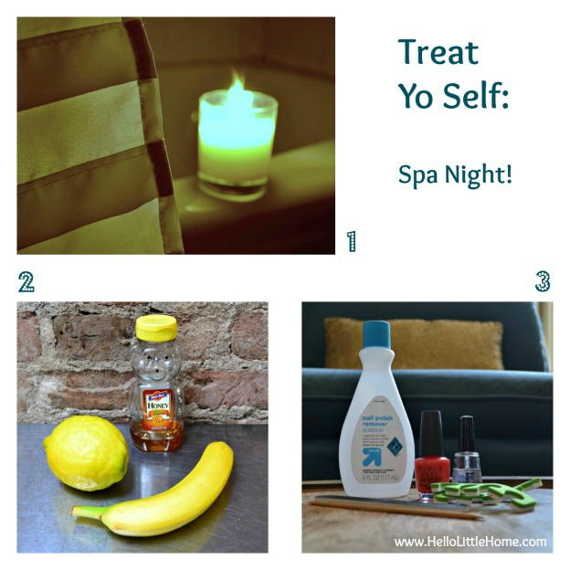 treat yo self with a spa night via www.HelloLittleHome.com