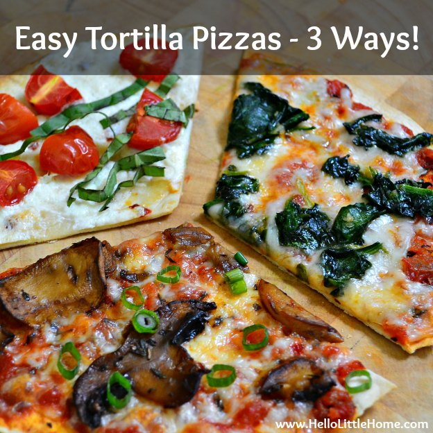 Easy Tortilla Pizzas - 3 Ways ... yum! Get this easy recipe + 100 other vegetarian fall recipes that are perfect for any occassion! | Hello Little Home