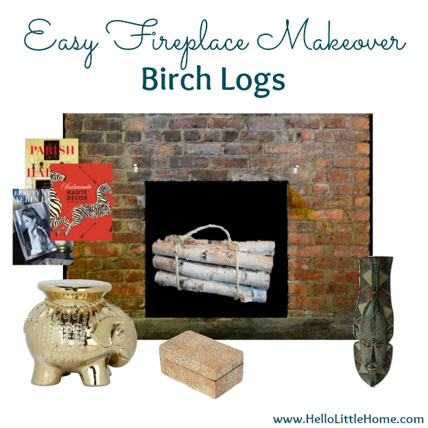 Fireplace Makeover: Birch Logs