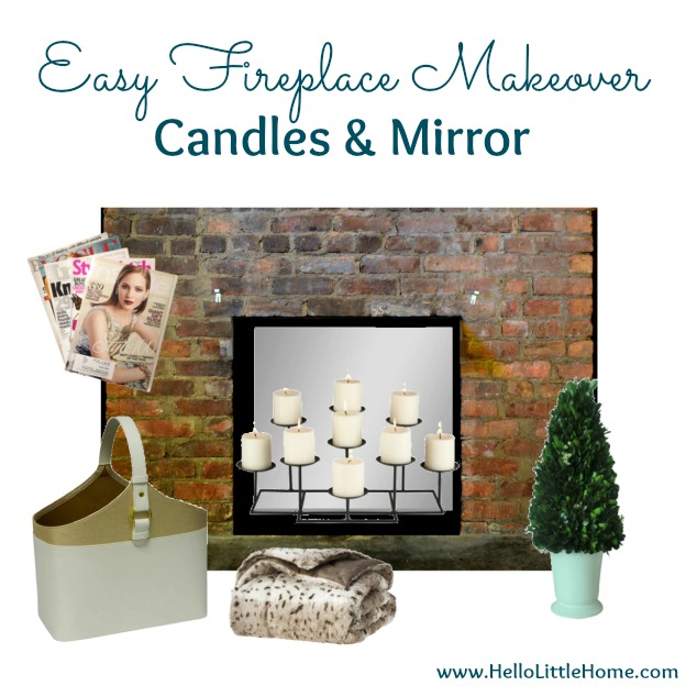 Fireplace Makeover: Candles & Mirror