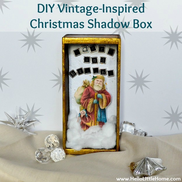 DIY Vintage-Inspired Christmas Shadow Box | Hello Little Home