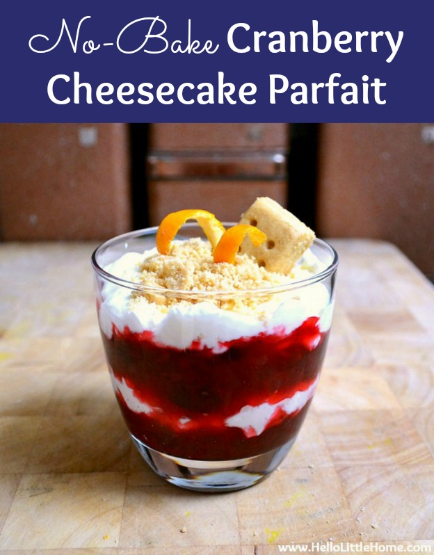 No Bake Cranberry Cheesecake Parfait recipe … the perfect cranberry dessert for Thanksgiving, Christmas, or any time of year! These easy cheesecake parfait desserts are a delicious, fancy dessert for a party and for a crowd. Learn how to make parfait desserts in a jar or glass. These individual parfaits are a wonderful holiday treat that's simple to make! | Hello Little Home #parfait #parfaitrecipe #cranberry #nobake #nobakecheesecake #cheesecakeparfait #thanksgivingrecipe #christmasrecipe
