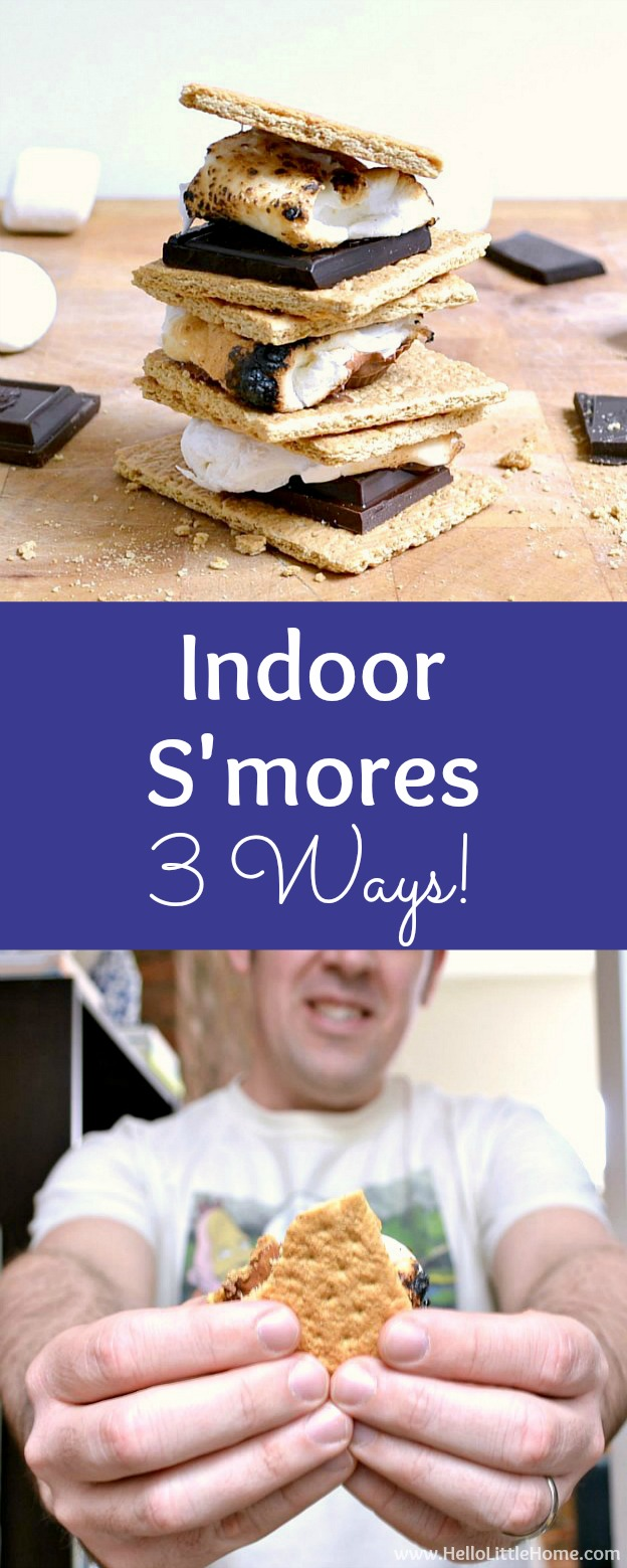 Indoor S'mores Recipe! Learn how to make smores indoors with tips for roasting marshmallows using a gas stove burner, sterno, or microwave! These easy Indoor S'mores are perfect for kids and for adults alike! Set up an Indoor S'mores bar … it's the perfect party idea. | Hello Little Home #smores #indoorsmores #smoresrecipe #sweettreats #dessert #dessertrecipes #partyfood #partyideas
