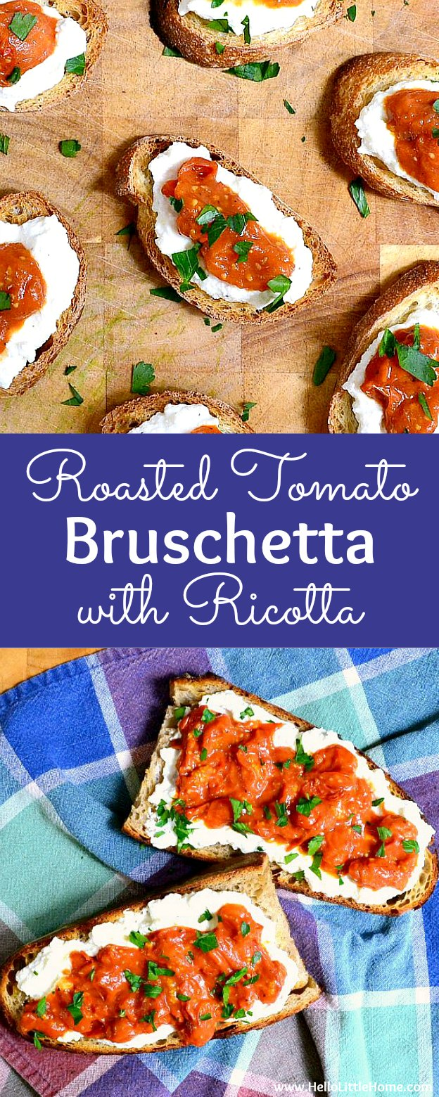 How to make Pan Roasted Tomato Bruschetta with Ricotta … the perfect party recipe! This easy Roasted Tomato Bruschetta recipe make a delicious and simple appetizer, snack, or even light lunch or dinner. It's a healthy appetizer that makes great party food. This homemade tomato crostini recipe is an easy Italian-inspired vegetarian appetizer that everyone will love! | Hello Little Home