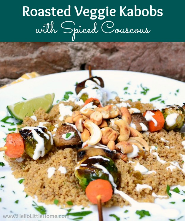 Roasted Veggie Kabobs with Spiced Couscous ... a delicious vegetarian recipe that makes a unique entree for a dinner party or any meal!   Hello Little Home