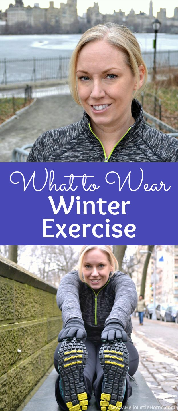 What to wear for winter exercise! Wondering what to wear for winter workouts? These winter exercise outfit ideas will give you the motivation to start exercising outdoor in cold weather. Plenty of ideas for staying warm in cold winter weather for women of all shapes! | Hello Little Home #exercise #exercisefitness #exerciseclothes #workoutclothes #workout #workoutmotivation #winterworkout #winterexercise #winterfashion #winterstyle
