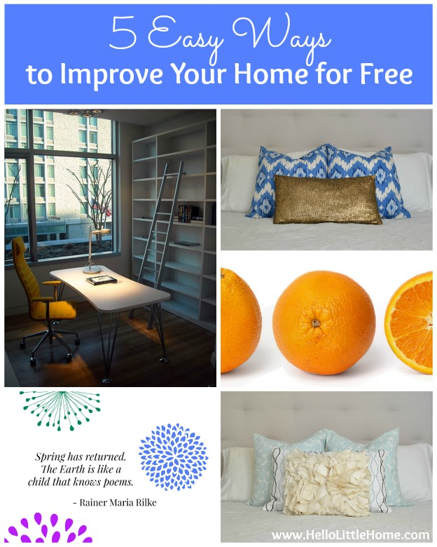 5 Ways to Improve Your Home for Free | Hello Little Home