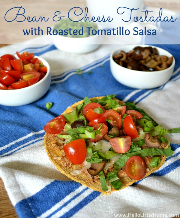 Bean and Cheese Tostadas with Roasted Tomatillo Salsa | Hello Little Home #Mexican #recipe #CincoDeMayo