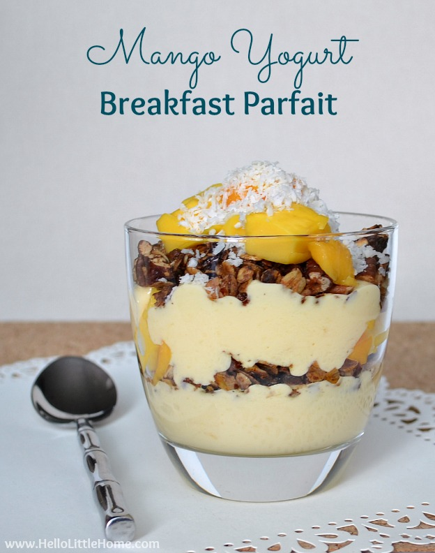 Mango Yogurt Breakfast Parfait | Hello Little Home #recipe #healthy