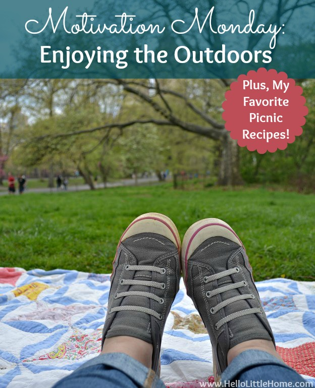 Motivation Monday: Enjoying the Outdoors + Picnic Recipes | Hello Little Home