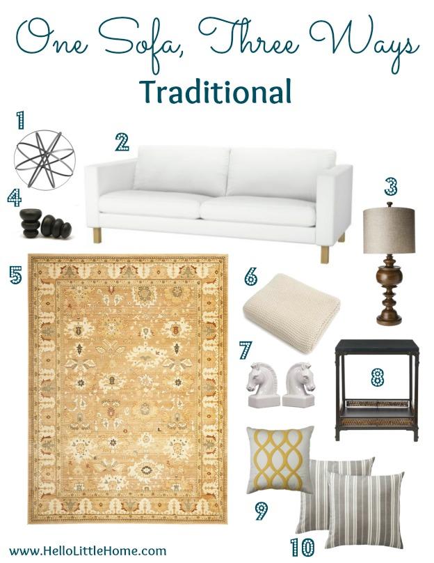 Living Room Style: One Sofa, Three Ways - Traditional | Hello Little Home #InteriorDesign #furniture