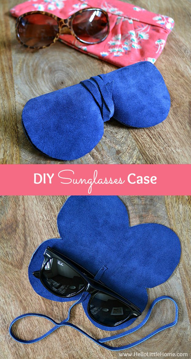 Learn how to make a DIY Sunglasses Case! Get a free pattern and tutorial to make this almost-no sew, super easy, super chic suede / leather sunglasses case! This simple DIY eye glasses case is cute and full of style ... perfect for lots of summer fun and makes a great DIY gift ideas, too!   Hello Little Home