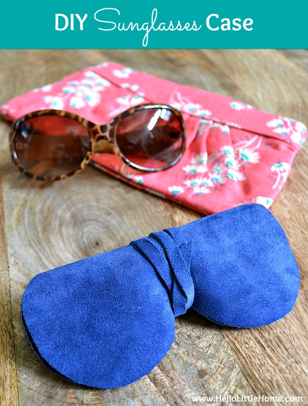 Wrap up your sunnies in this gorgeous DIY Sunglasses Case! It's super easy to make + super chic! | Hello Little Home