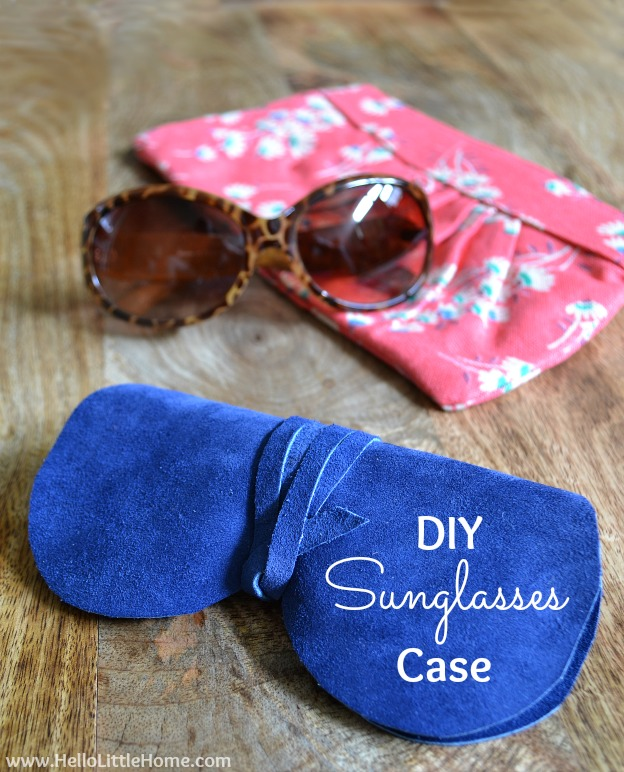 DIY Sunglasses Case | Hello Little Home #tutorial #style #fashion