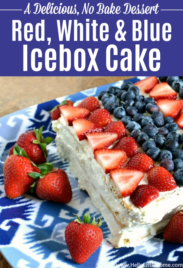 Red, White, and Blue Icebox Cake ... a delicious no bake dessert that's perfect for the 4th of July or any summer party! This easy, no bake icebox cake recipe is a fun Red, White, and Blue Dessert Idea that's packed with fresh strawberries and blueberries, layered with a light lemon cheesecake and graham crackers. The perfect patriotic dessert idea! | Hello Little Home #summerfood #cake #cakerecipe #berries #4thofjuly #nobake #nobakecake #iceboxcake #cheesecake #strawberries #blueberries
