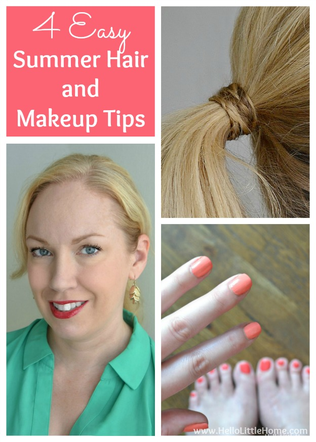 4 Easy Summer Hair and Makeup Tips | Hello Little Home