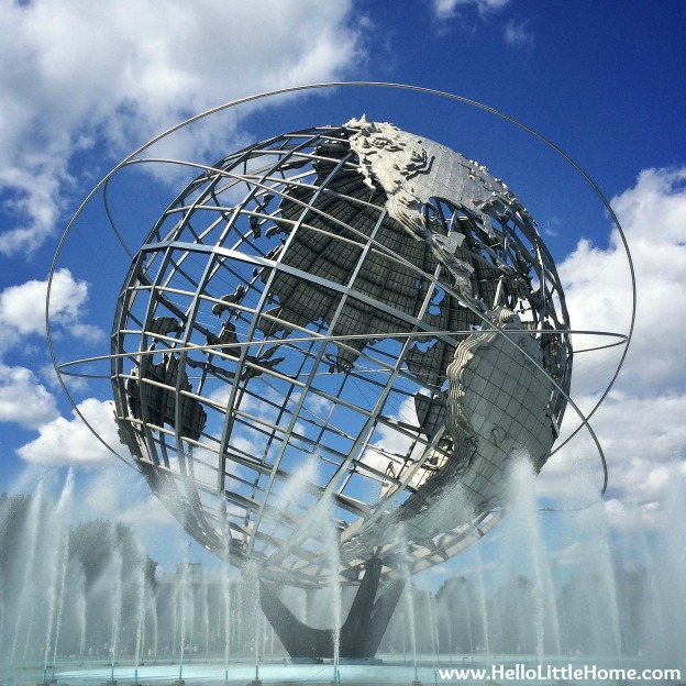 The Unisphere - Flushing Meadows Corona Park | Hello Little Home