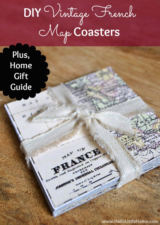 DIY Vintage French Map Coasters + Home Gift Guide | Hello Little Home #craft #papercraft