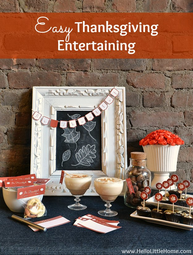 Thanksgiving Entertaining easy thanksgiving entertaining with fall recipes + free printables