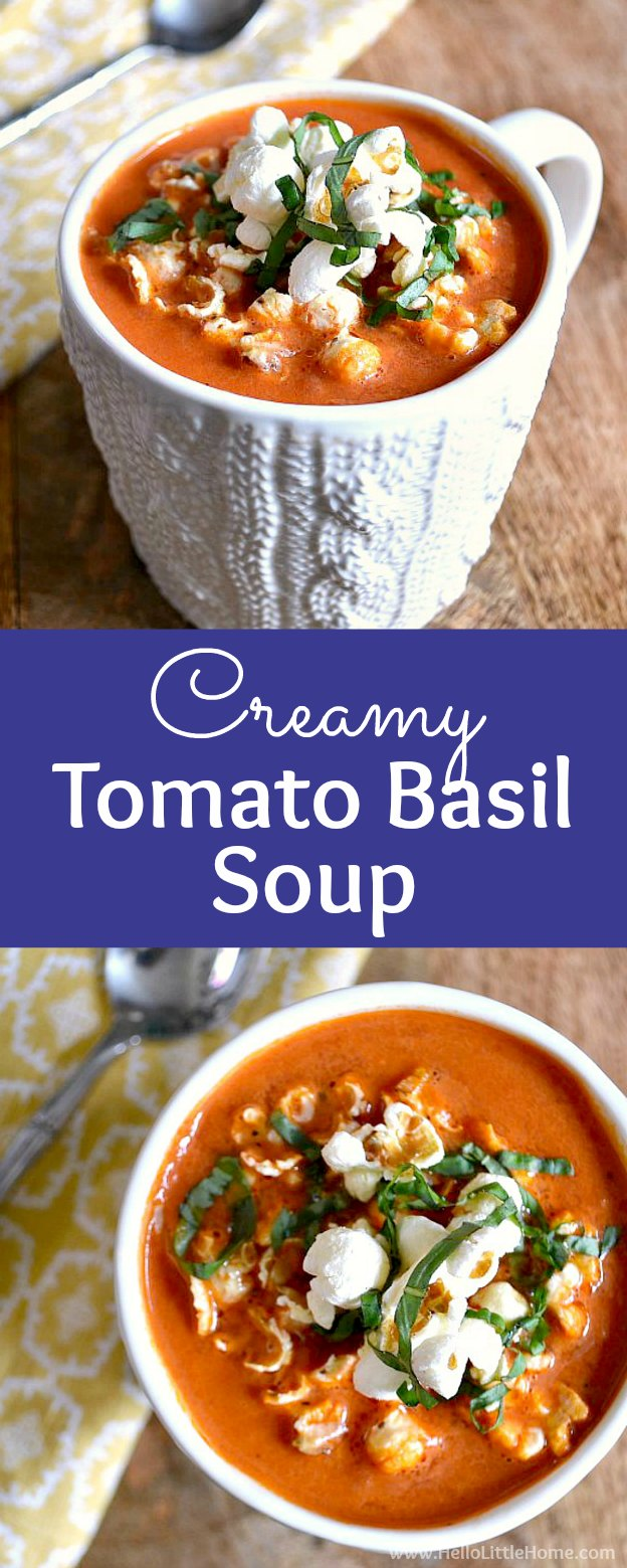 Easy Creamy Tomato Basil Soup recipe … a simple weeknight dinner idea that's ready in under 30 minutes! Learn how to make this homemade Creamy Tomato Soup. This delicious vegetarian Tomato Basil Soup is easy and quick to make from scratch. Topped with fun toppings like popcorn or croutons and paired with a salad or grilled cheese, it's tasty meal that's fast to make. | Hello Little Home #vegetarian #souprecipes #tomatobasilsoup #tomatosoup #popcorn #soup