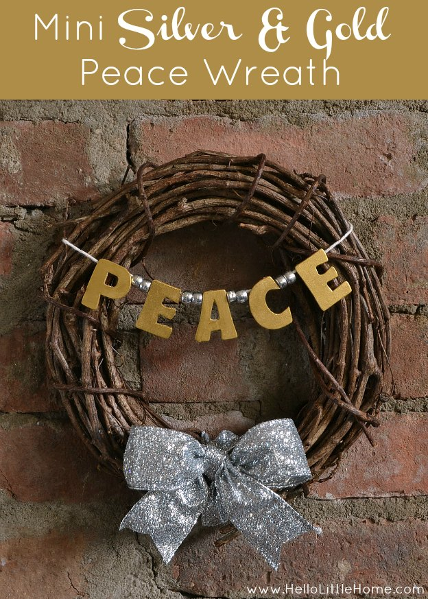 Mini Silver and Gold Peace Wreath | Hello Little Home #Christmas #DIY #craft #holidays