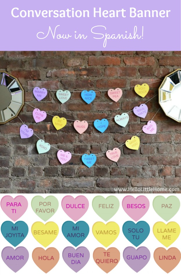 DIY Conversation Heart Banner ... Now in English AND Spanish! | Hello Little Home #ValentinesDay #FreePrintable