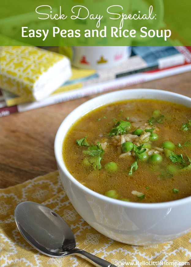 Sick Day Special: Easy Peas and Rice Soup   Hello Little Home #healthy #vegan #vegetarian