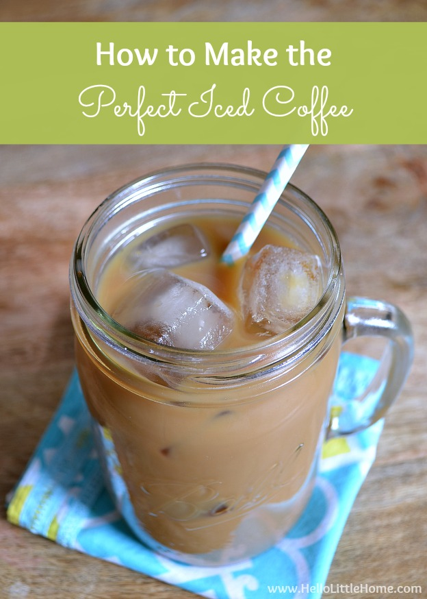 Learn how to make iced coffee ... it's worth waking up for! | Hello Little Home #McCafeMyWay