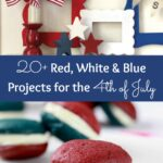 20+ Red, White, and Blue Projects for the 4th of July ... and all your summer holidays! | Hello Little Home #FourthOfJuly