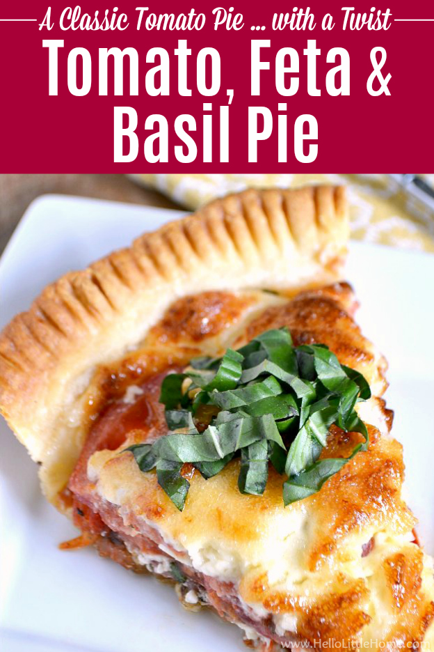Treat yourself to this Savory Tomato, Feta, and Basil Pie, a delicious twist on classic Southern tomato pie! Bursting with fresh summer flavors, you'll enjoy this vegetarian tomato pie all season long. This savory Tomato Pie recipe is made with fresh tomatoes, basil, and feta cheese. An easy Tomato Basil Pie that makes a delicious summer meal! | Hello Little Home #pie #pierecipe #savorypie #tomatoes #tomatopie #tomatobasil #southernfood #feta #vegetarian #vegetables #vegetarianrecipes