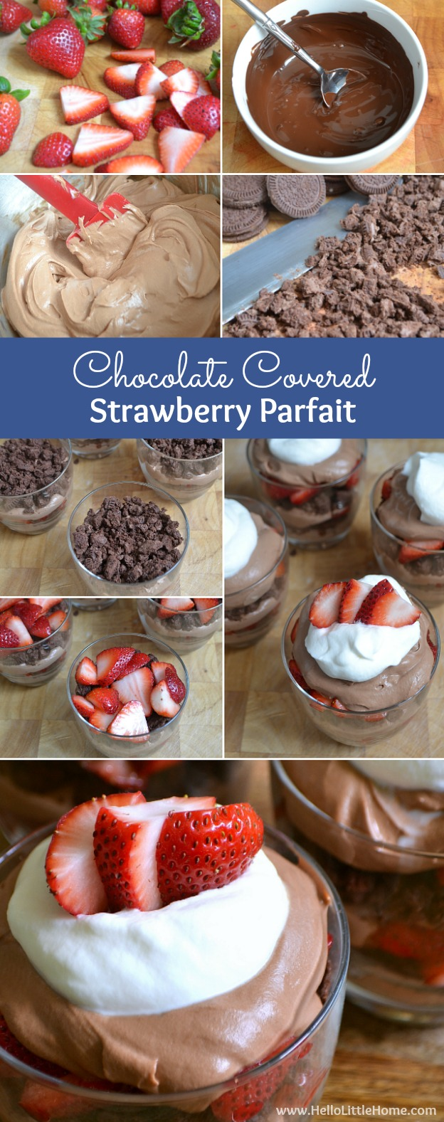 Step by step instructions for making a Chocolate Covered Strawberry Parfait ... a rich, creamy dessert recipe that's sure to impress! | Hello Little Home