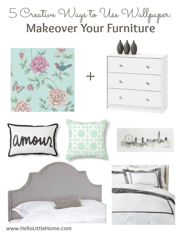 5 Creative Ways to Use Wallpaper ... other than on your walls, like making over your furniture! Try these easy DIY wallpaper projects to inspire your creative home decor! | Hello Little Home