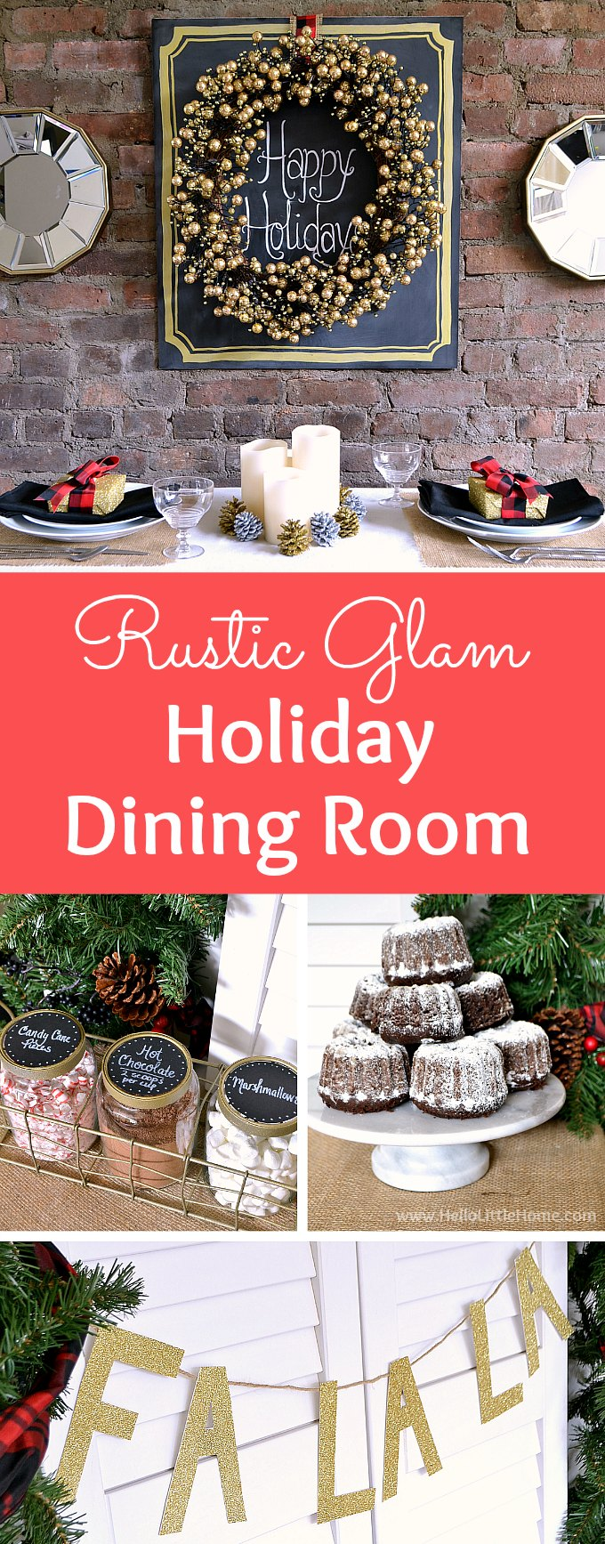 Rustic Glam Holiday Dining Room! Create a beautiful modern rustic space with these easy tips and tricks and DIY projects! These rustic glam Christmas decor ideas are perfect for small spaces. Featuring a rustic glam tablescape with burlap, plaid, and a little glitter, plus a holiday buffet table and rustic glam place settings that will add sparkle to your holiday party. | Hello Little Home