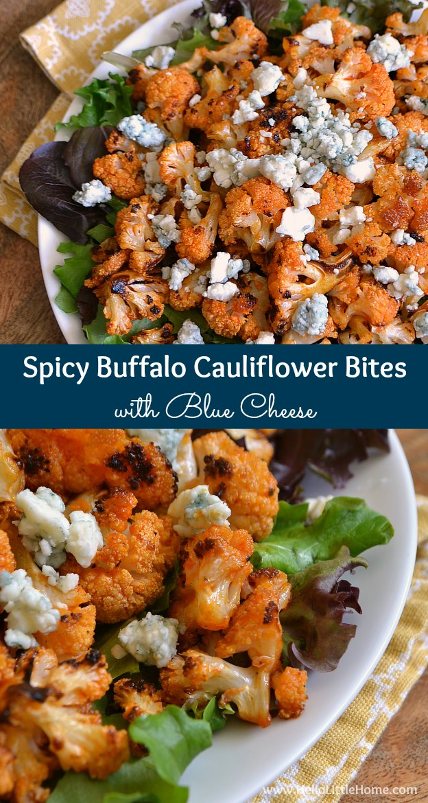 These Spicy Buffalo Cauliflower Bites make a delicious appetizer or snack! Make this spicy recipe with roasted cauliflower tossed with homemade buffalo sauce and topped with blue cheese! This Buffalo Cauliflower recipe is the perfect snack or vegetarian appetizer for any party! | Hello Little Home #buffalosauce #cauliflower #buffalocauliflower #gameday #appetizer #snackrecipe #vegetarian #vegetarianrecipes #partyfood