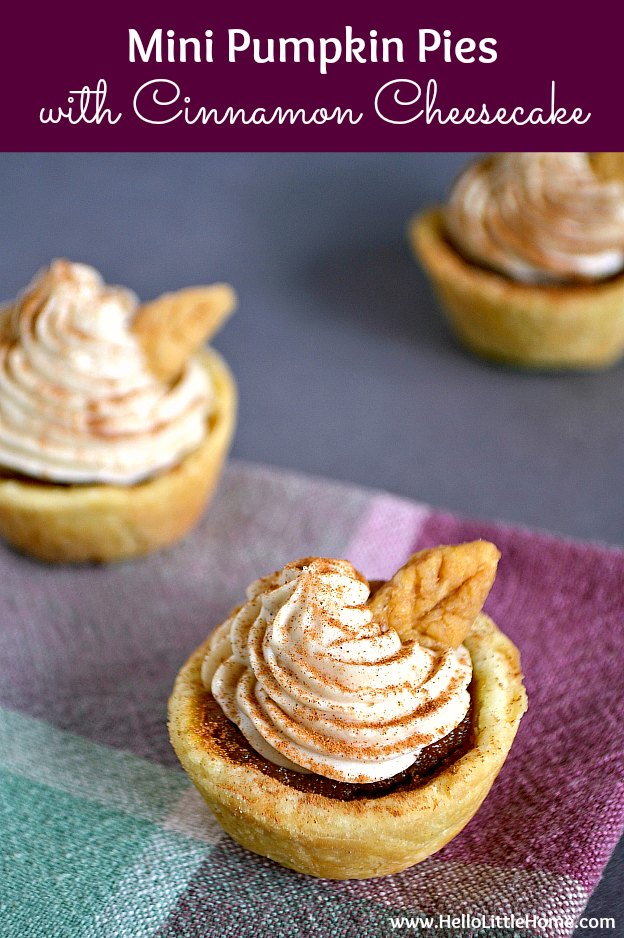 Mini Pumpkin Pies recipe with Cinnamon Cheesecake Topping ... these adorable mini pumpkin pie bites are the perfect Thanksgiving dessert idea! Learn how to make mini pumpkin pies in a muffin tin from scratch. It's so easy! These homemade pumpkin pie tarts have a yummy cinnamon cream cheese topping that's simple to make and impossible to resist. | Hello Little Home