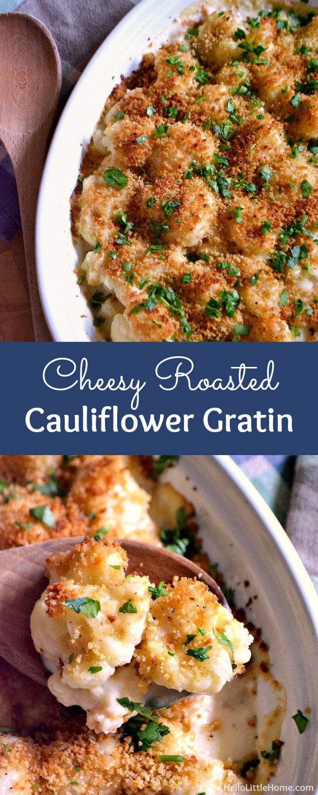 Cheesy Roasted Cauliflower Gratin ... a rich, delicious side dish recipe that's so easy to make! This simple recipe pairs roasted cauliflower with a tasty cheese sauce and crunchy breadcrumbs for a dish your whole family will love! Perfect for special occasions or any meal. | Hello Little Home