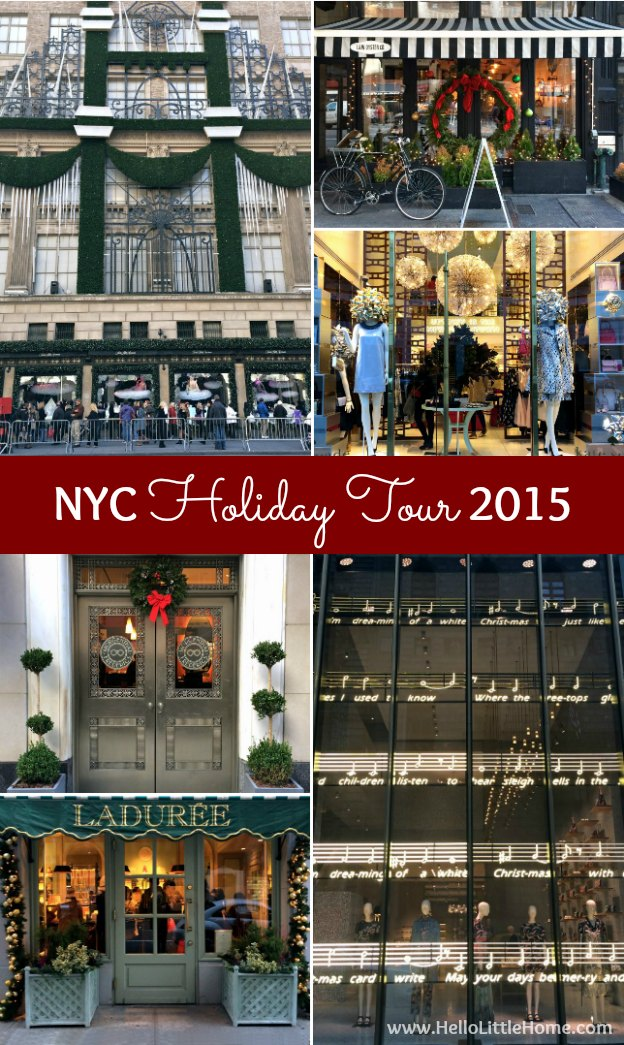Join me on my NYC Holiday Tour 2015 of Christmas window displays, trees, and lights! | Hello Little Home