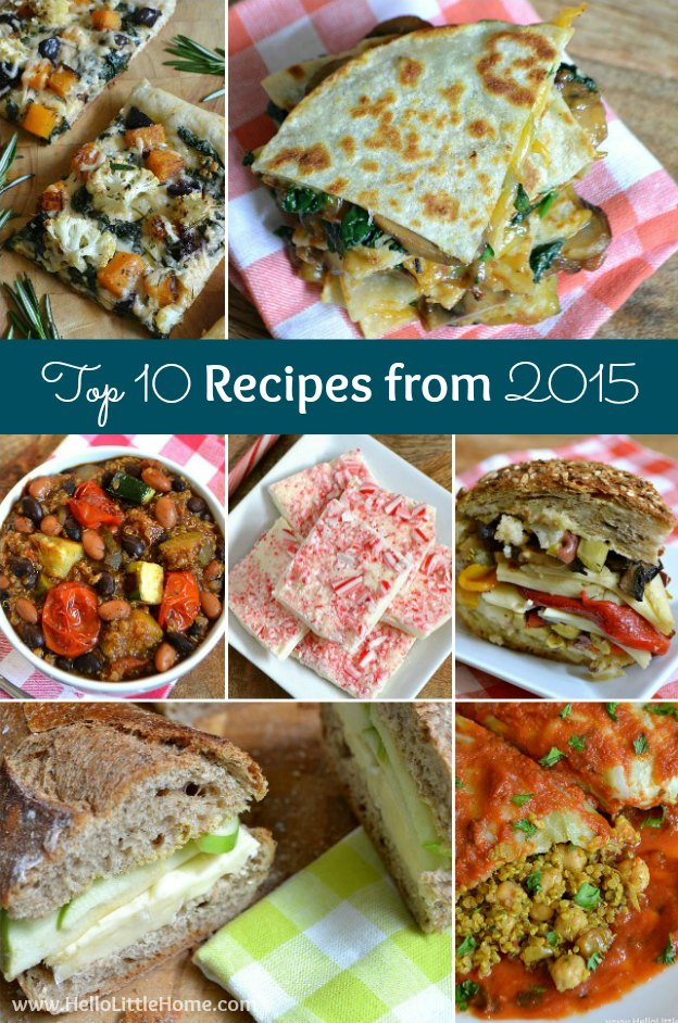My Top 10 Recipes from 2015! Learn to make the most delicious crockpot lasagna, vegetarian muffaletta, brie and apple sandwich, and more! | Hello Little Home