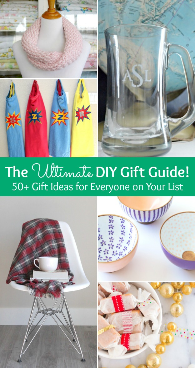 the ultimate diy christmas gift guide 50 gift ideas for everyone on your list