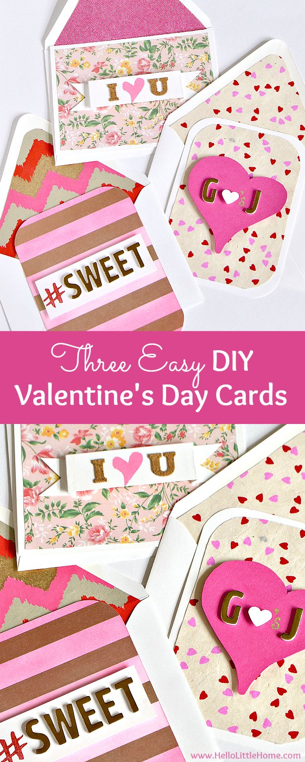 3 Easy DIY Valentine's Day Cards! This easy to follow card making tutorial has all the tips and techniques you need to make these adorable sweet and romantic cards. Perfect for sharing with someone you love or a good friend, plus they're totally customizable! | Hello Little Home