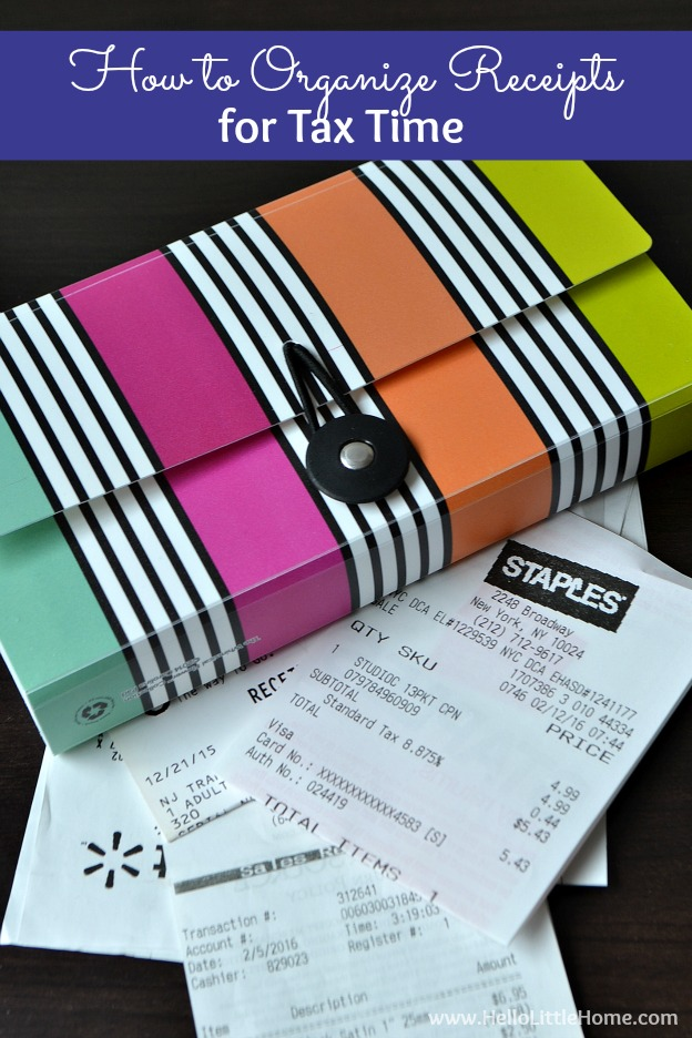 Learn how to organize receipts for tax time ... it's easy with these tips! | Hello Little Home