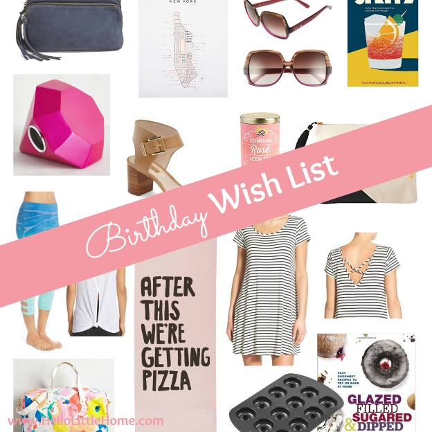It's my birthday, and I had tons of fun creating a birthday wish list with a few things I'm coveting! | Hello Little Home