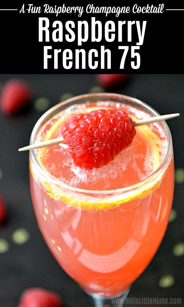 Closeup of a Raspberry French 75 garnished with a fresh raspberry.