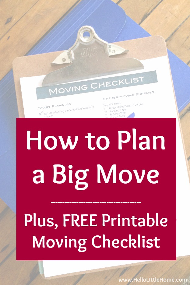 how to plan a big move get organized for your out of state or long