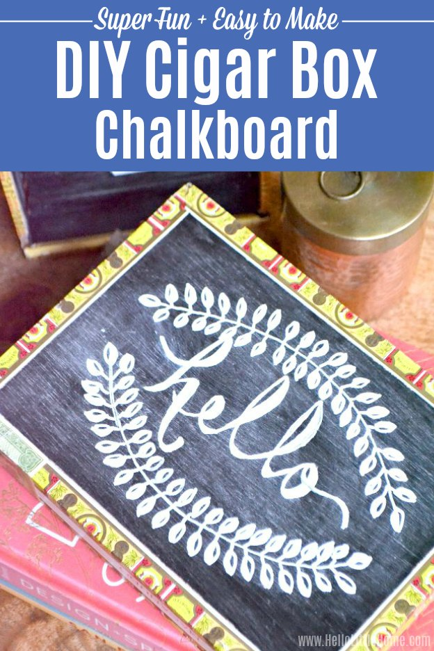 DIY Cigar Box Chalkboard ... super fun and easy to make cigar box craft idea! Learn how to make a DIY chalkboard from a repurposed cigar box. This homemade chalkboard is the perfect craft for kids or adults and has an easy to follow tutorial! This simple DIY chalkboard is a fun DIY cigar box craft project anyone will enjoy! | Hello Little Home #cigarbox #cigarboxcraft #diyproject #diychalkboard #chalkboard #craftideas