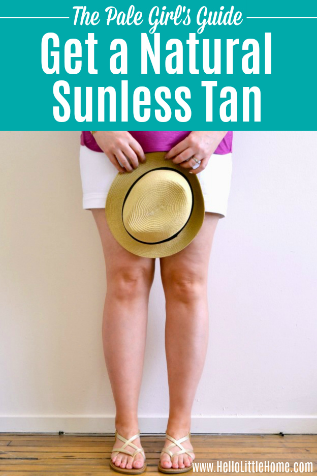 The Pale Girl's Guide to Getting a Natural Summer Glow! Learn how to apply sunless tanner and get a healthy {faux} summer tan that looks totally natural! These easy summer skin care tips will help you get bronzed skin without baking in the sun's damaging rays using the best sunless tanner for pale skin. | Hello Little Home #tanning #sunlesstan #sunlesstanner #healthylifestyle #healthyskin #skincare #skincareproducts #summerstyle