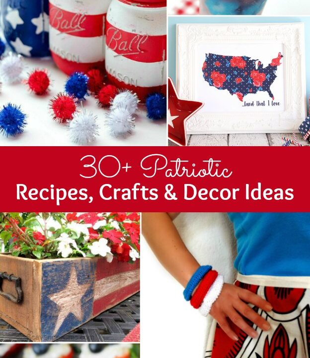 Over 30 Patriotic Recipes, Crafts, and Home Decor Ideas! These fun and easy red, white, and blue ideas are perfect for celebrating every patriotic summer occassion ... 4th of July, Memorial Day, and more! | Hello Little Home
