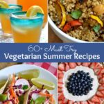 Over 60 must try Vegetarian Summer Recipes! From drinks to entrees to desserts, don't miss these mouthwatering vegetarian recipes that are perfect for any summer occassion! | Hello Little Home