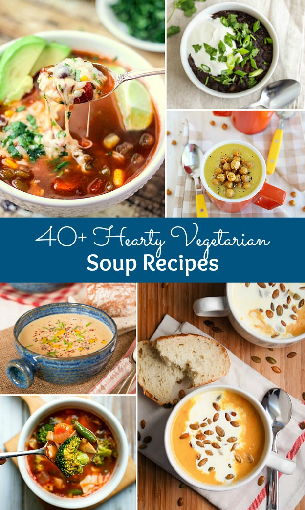 hearty soup recipes 40 hearty vegetarian soup recipes 11949